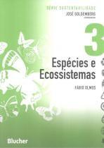 Especies e ecossistemas - vol. 3 - Edgard blucher