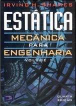 Estatica mecanica para engenharia - vol. 1  4ªed - Pearson/nacional