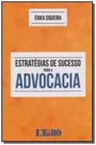 Estrategias de sucesso para a advocacia - Ltr