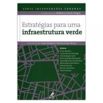 Estratégias Para Uma Infraestrutura Verde - Manole