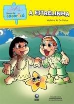Estrelinha, a - de acordo com a nova ortografia - Globo livros