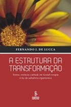 Estrutura da transformacao, a - Summus editorial