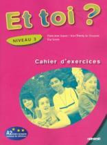 Et toi 3 (a2) - cahier dactivite - 9782278060696 - Didier/ hatier