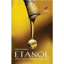 Etanol - aspectos juridicos, economicos e - Synergia
