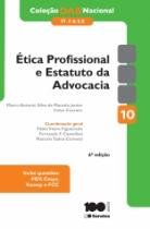 Etica Profissional E Estatuto Da Advocacia - Oab 1 Fase Vol 10 - Saraiva - 1
