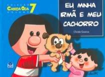 Eu Minha Irma E Meu Cachorro - Vol 7 - Aut Pr - 952432