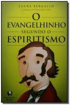 Evangelhinho segundo o espiritismo,o - Lachatre