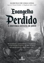 Evangelho perdido - a historia oculta de jesus - Alfabeto -