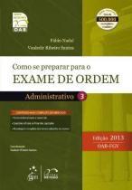 Exame de Ordem 1ª Fase - Administrativo - Metodo