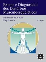 Exame e diagnosticos dos disturbios musculoesquele - Artmed - grupo a