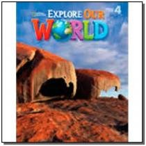 Explore Our World 4 - Student Book - Cengage