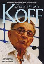 Fabio Andre Koff - Memorias E Confidencias - Age - PAUL RAEBURN