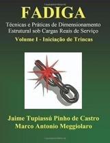 Fadiga, v.1 - iniciaçao de trincas - Createspace pub