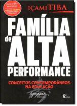 Familia de Alta Performance - Integrare