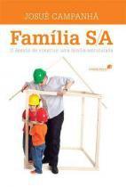 Familia s/a - o desafio de construir uma familia estruturada - Hagnos