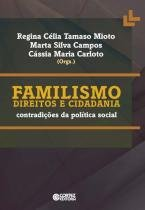 Familismo Direitos e Cidadania - Contradiçoes da Politica Social - Cortez