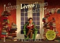 Fantasticos livros voadores de modesto maximo, os - Rocco