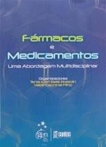 Fármacos e Medicamentos - Santos