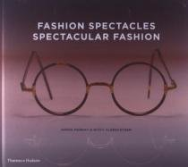 Fashion Spectacles, Spectacular Fashion - Thames  hudson