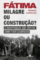 Fátima - Milagre ou construção - Bertrand