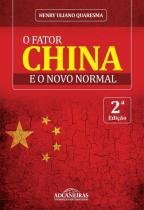Fator China E O Novo Normal, O - Aut Catarinense - 1