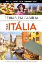 Ferias em Familia - Guia Italia - Publifolha editora