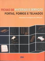 FICHAS DE MATERIAIS E SERVICOS - PORTAS, FORROS E TELHADOS - 2º ED. - 9788572662345 - Pin - pini