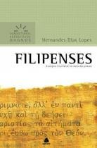 Filipenses comentarios expositivos - Hagnos