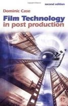 Film Technology in Post Production - Focal press