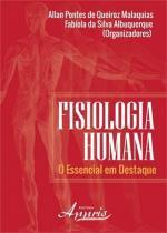 Fisiologia humana - o essencial em destaque - Appris