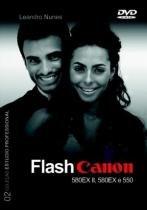Flash canon 580ex, 580ex2 e 550 (video aula) - Iphoto editora