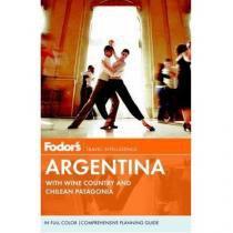 Fodors Argentina - Travel Intelligence - Pb - Fodors - 953032