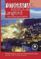 Fotografia basica de langford - 8ª ed - Bookman (artmed)