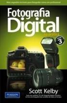 Fotografia digital na pratica - volume 3 - Pearson/nacional