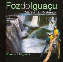 Foz Do Iguacu Maravilha Da Natureza - Natugraf - 953597