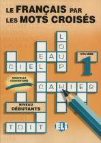 Francais par les mots croises, les - 1 - European language institute