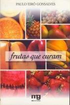 Frutas que curam - Mg editores