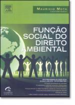 Funcao social do direito ambiental - Campus tecnico (elsevier)