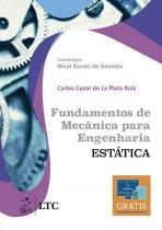 Fundamentos de Mecanica para Engenharia - Estatica - Ltc