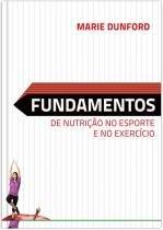 Fundamentos de nutricao no esporte e no exercicio - Manole