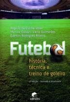 Futebol - historia, tecnica e treino de goleiro - Edipucrs - puc rs