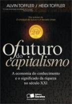 Futuro Do Capitalismo, O - Saraiva - 1