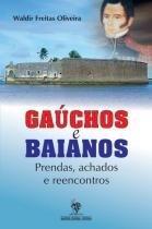 Gauchos e baianos - Martins livreiro