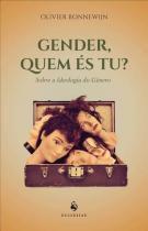 Gender, quem es tu - sobre a ideologia de genero - Vide editorial