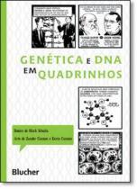 Genetica e dna em quadrinhos - 9788521206132 - Edgard blucher