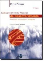 Gerenciamento de projetos de desenvolvimento - conceitos,  instrumentos e aplicacoes - Brasport