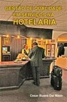 Gestao de Qualidade em Serviços de Hotelaria - Scortecci editora