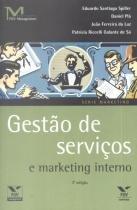 GESTAO DE SERVICOS E MARKETING INTERNO - 3ª ED - 9788522504497 - Fgv editora