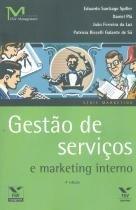 GESTAO DE SERVICOS E MARKETING INTERNO  - 4ª EDICAO - 9788522508730 - Fgv editora