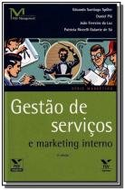 Gestao de servicos e marketing interno - Fgv